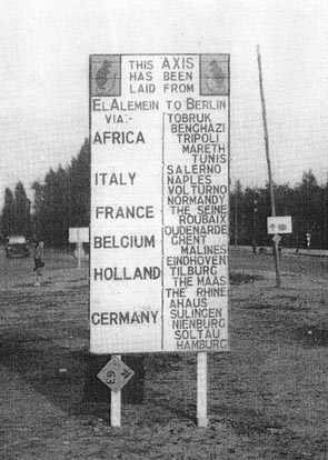 Divisional Sign Post in Germany, listing all the major battles fought by the 'Desert Rats' on the way